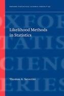 Book Likelihood Methods in Statistics by Thomas A. Severini