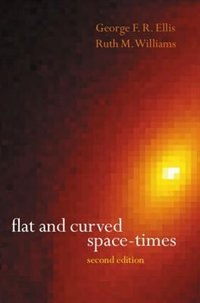 Book Flat and Curved Space-Times by G. F. R. Ellis