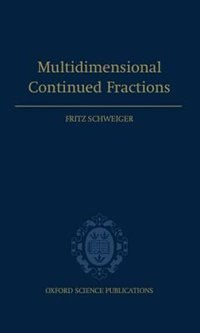 Book Multidimensional Continued Fractions by Fritz Schweiger