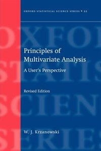 Book Principles of Multivariate Analysis by Wojtek Krzanowski