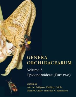 Book Genera Orchidacearum Volume 5: Epidendroideae (Part II) by Alec M. Pridgeon