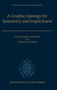 Book A Graphic Apology for Symmetry and Implicitness by Alessandra Carbone