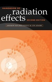 Book Handbook of Radiation Effects by Andrew Holmes-Siedle