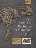 Book The Origin and Evolution of Mammals by T. S. Kemp