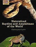 Book Naturalized Reptiles and Amphibians of the World by Christopher Lever