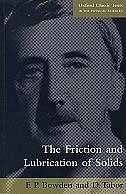 Book The Friction and Lubrication of Solids by F. P Bowden