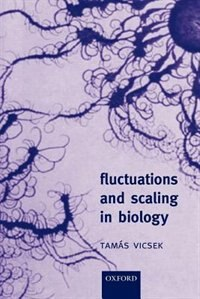 Book Fluctuations and Scaling in Biology by Tamas Vicsek
