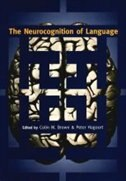 Book The Neurocognition of Language by Colin M. Brown