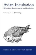 Book Avian Incubation: Behaviour, Environment and Evolution by DC Deeming