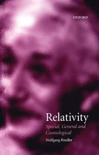 Book Relativity: Special, General, and Cosmological by Wolfgang Rindler