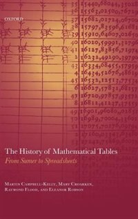 Book The History of Mathematical Tables: From Sumer to Spreadsheets by Martin Campbell-Kelly