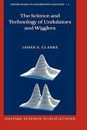 Book The Science and Technology of Undulators and Wigglers by James A. Clarke