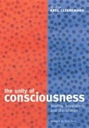 Book The Unity of Consciousness: Binding, integration, and dissociation by Chris Frith