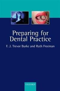 Book Preparing for Dental Practice by Trevor Burke