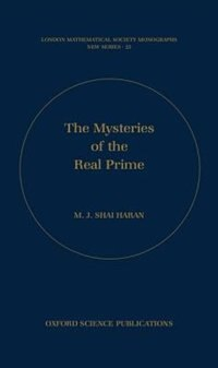 Book The Mysteries of the Real Prime by M.J. Shai Haran