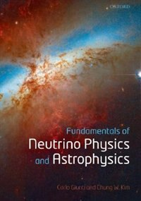 Book Fundamentals of Neutrino Physics and Astrophysics by Carlo Giunti