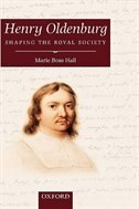 Book Henry Oldenburg: Shaping the Royal Society by Marie Boas Hall