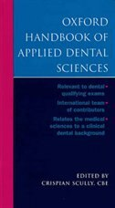 Book Oxford Handbook Of Applied Dental Sciences by Crispian Scully, CBE