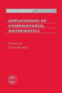 Book Applications of Combinatorial Mathematics by Chris Mitchell