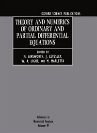 Book Theory and Numerics of Ordinary and Partial Differential Equations by M. Ainsworth