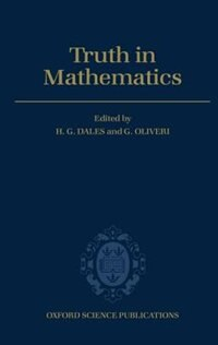 Book Truth in Mathematics by H. G. Dales