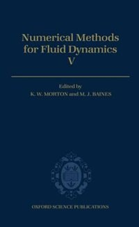 Book Numerical Methods for Fluid Dynamics V by K. W. Morton