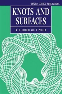 Book Knots and Surfaces by N. D. Gilbert