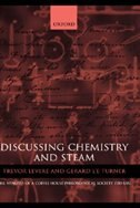 Book Discussing Chemistry and Steam: The Minutes of a Coffee House Philosophical Society 1780-1787 by Trevor H. Levere