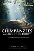 The Chimpanzees Of The Budongo Forest: Ecology, Behaviour and Conservation