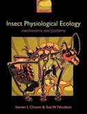Book Insect Physiological Ecology: Mechanisms and Patterns by Steven L. Chown