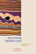 Book Accessing Healthcare: Responding to diversity by Judith Healy