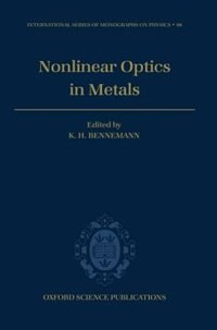 Book Non-linear Optics in Metals by K. H. Bennemann