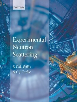 Book Experimental Neutron Scattering by C. J. Carlile