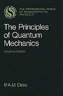 Book The Principles of Quantum Mechanics by P. A. M. Dirac
