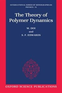 Book The Theory of Polymer Dynamics by M. Doi