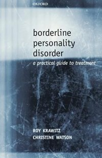 Book Borderline Personality Disorder: A Practical Guide to Treatment by Roy Krawitz