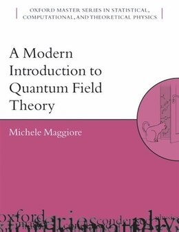 Book A Modern Introduction To Quantum Field Theory by Michele Maggiore