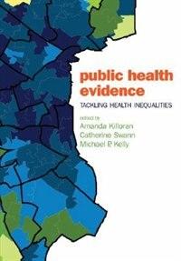 Book Public health evidence: tackling health inequalities by Amanda Killoran
