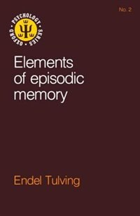 Book Elements of Episodic Memory by Endel Tulving