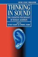 Book Thinking in Sound: The Cognitive Psychology of Human Audition by Stephen Mcadams