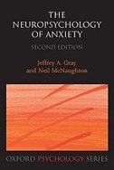 Book The Neuropsychology of Anxiety: An Enquiry into the Function of the Septo-Hippocampal System by Jeffrey A. Gray