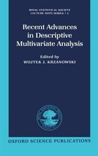 Book Recent Advances in Descriptive Multivariate Analysis by Wojtek J. Krzanowski