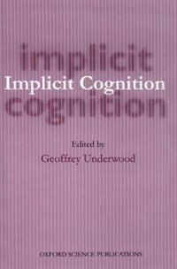 implicit cognition essay Free essay: a comparison of implicit and explicit measures of weight bias renee szostak abstract in the present study, the results of the fat-thin implicit.