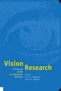 Book Vision Research: A Practical Guide to Laboratory Methods by Roger Carpenter