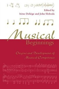Book Musical Beginnings: Origins and Development of Musical Competence by Irene Deliege