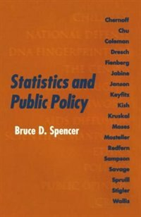 Book Statistics and Public Policy by Bruce D. Spencer