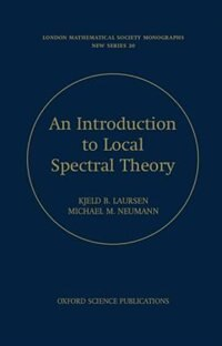 Book Introduction to Local Spectral Theory by Kjeld Laursen