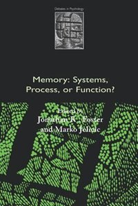 Book Memory: Systems, Process, or Function? by Jonathan K. Foster