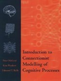 Book Introduction to Connectionist Modelling of Cognitive Processes by Peter McLeod