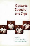Book Gesture, Speech, and Sign by Lynn Messing